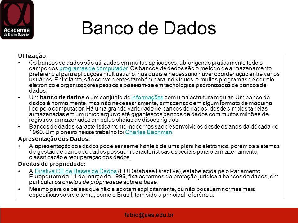 Banco de Dados Utilização: