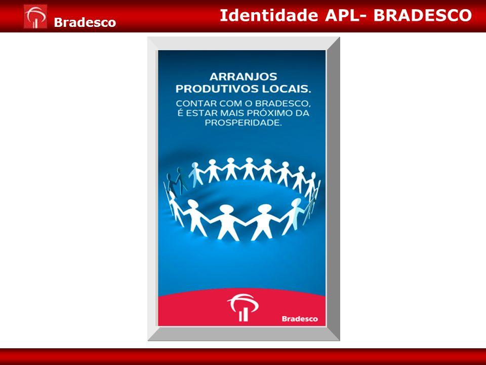 Identidade APL- BRADESCO