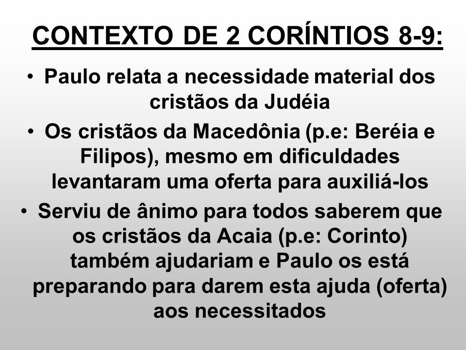 CONTEXTO DE 2 CORÍNTIOS 8-9: