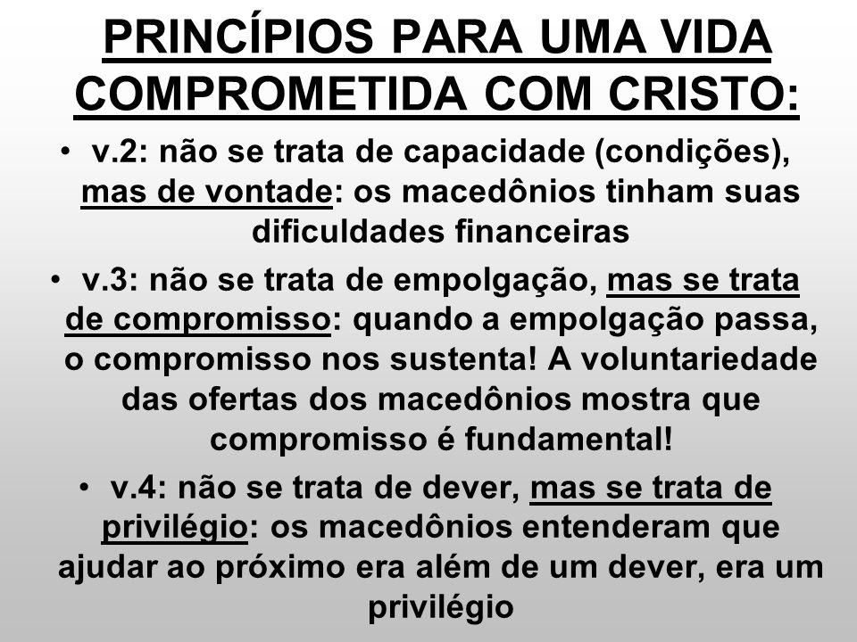 PRINCÍPIOS PARA UMA VIDA COMPROMETIDA COM CRISTO: