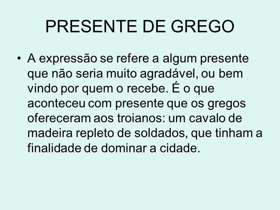 PRESENTE DE GREGO