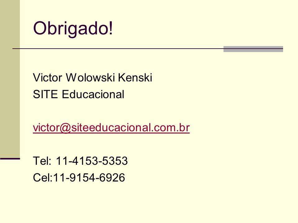 Obrigado! Victor Wolowski Kenski SITE Educacional