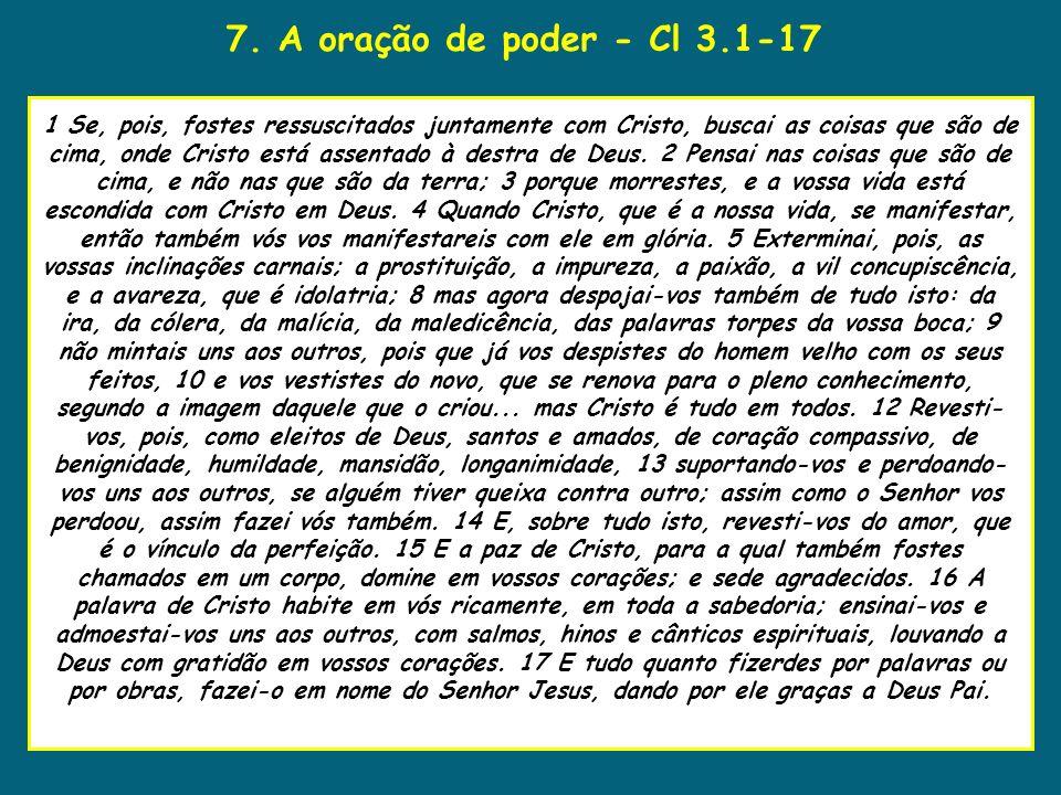 7. A oração de poder - Cl 3.1-17 uaenho estava para tomar