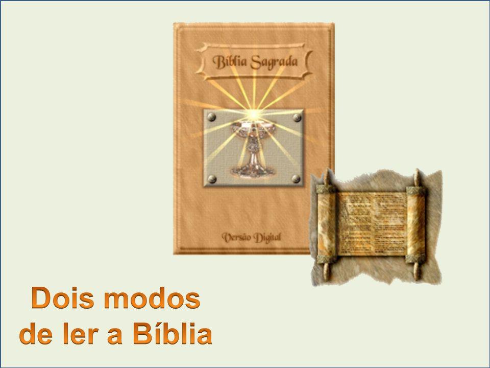 Dois modos de ler a Bíblia
