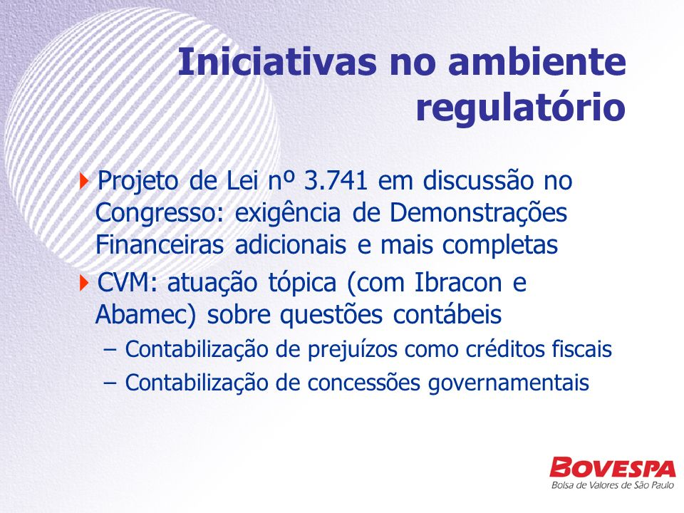 Iniciativas no ambiente regulatório