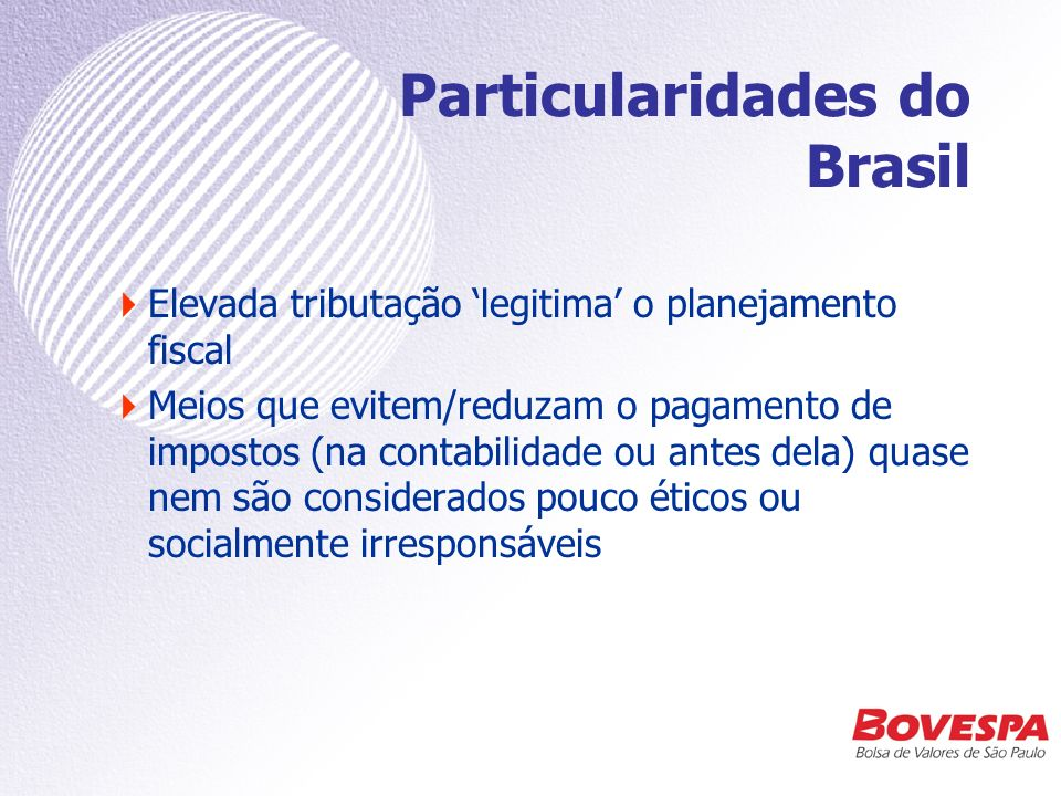 Particularidades do Brasil