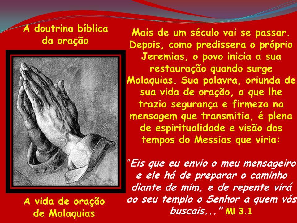 A vida de oração de Malaquias