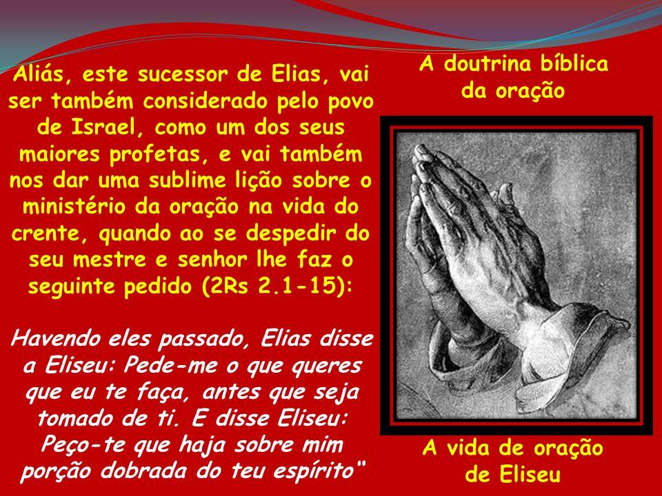 A vida de oração de Eliseu