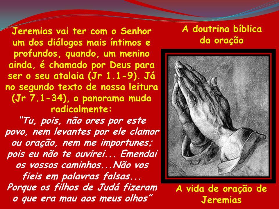 A doutrina bíblicada oração.