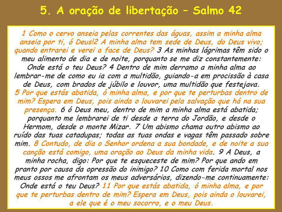 5. A oração de libertação – Salmo 42