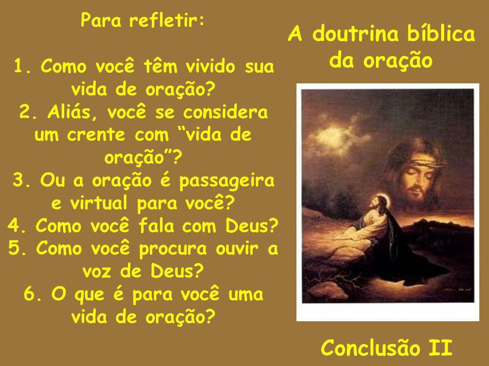 A doutrina bíblica da oração Conclusão II