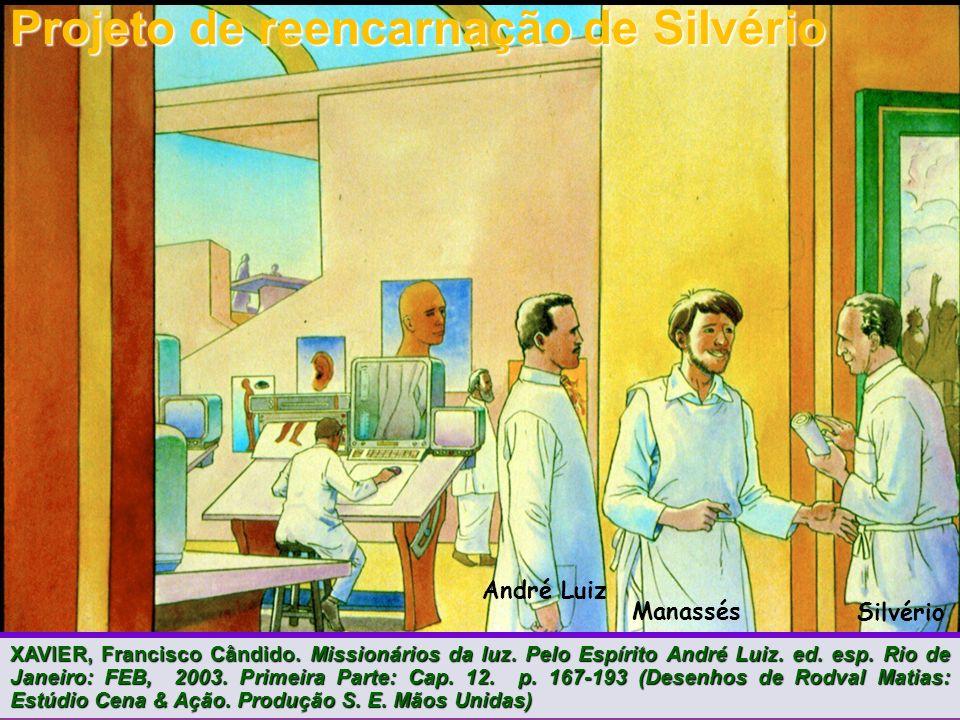 Projeto de reencarnação de Silvério