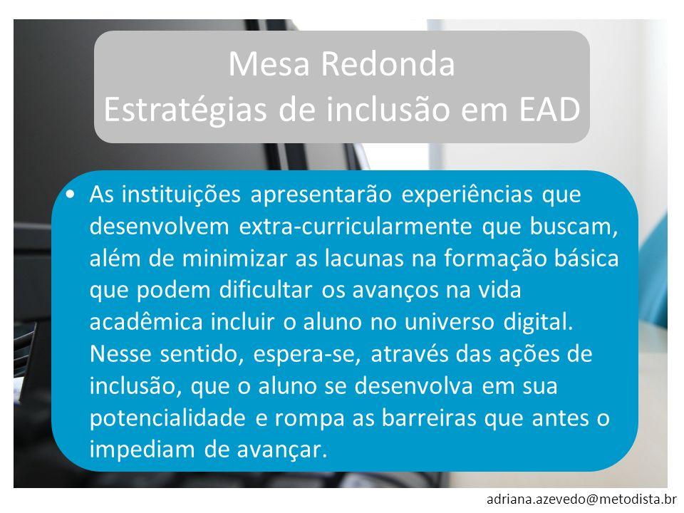 Mesa Redonda Estratégias de inclusão em EAD