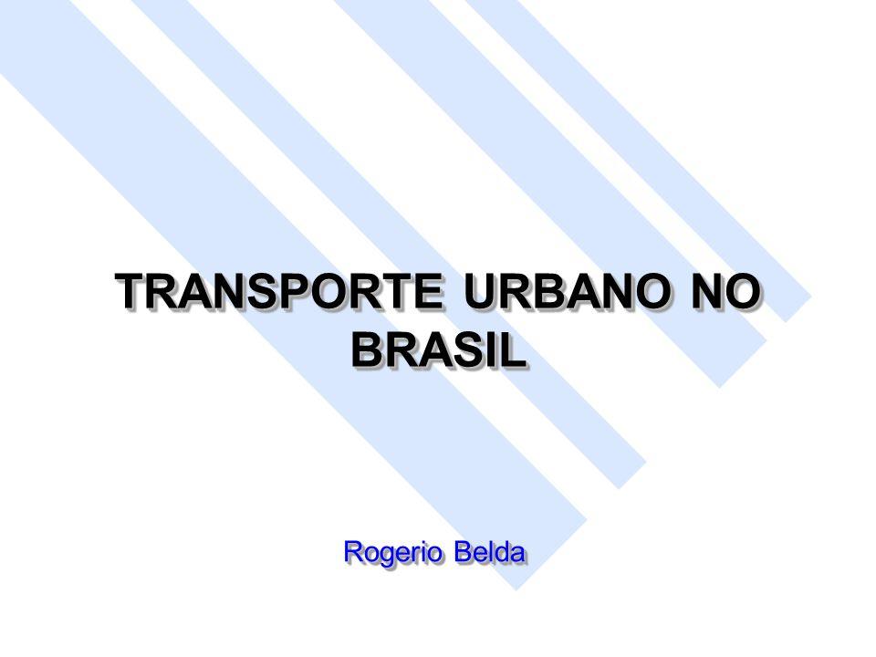 TRANSPORTE URBANO NO BRASIL