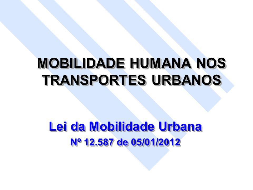 MOBILIDADE HUMANA NOS TRANSPORTES URBANOS