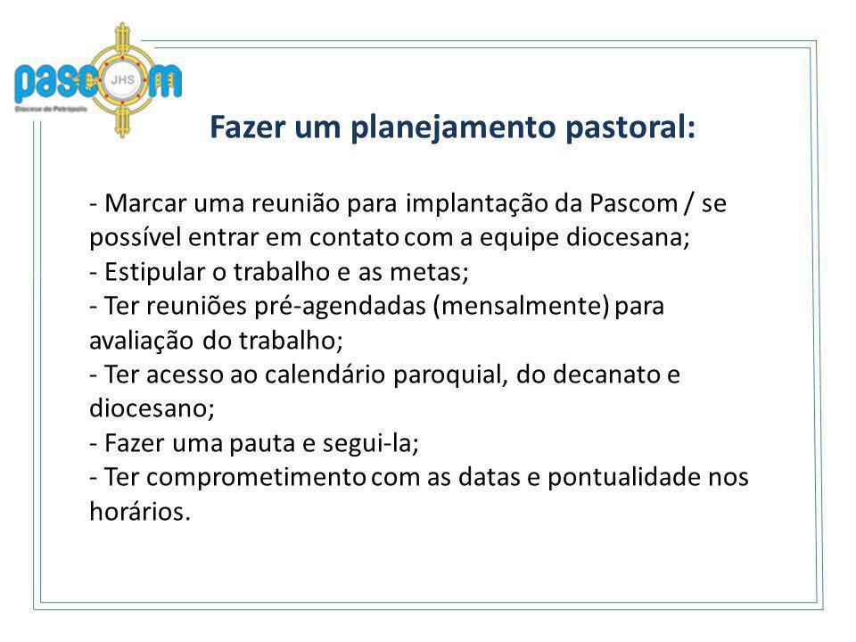 Fazer um planejamento pastoral: