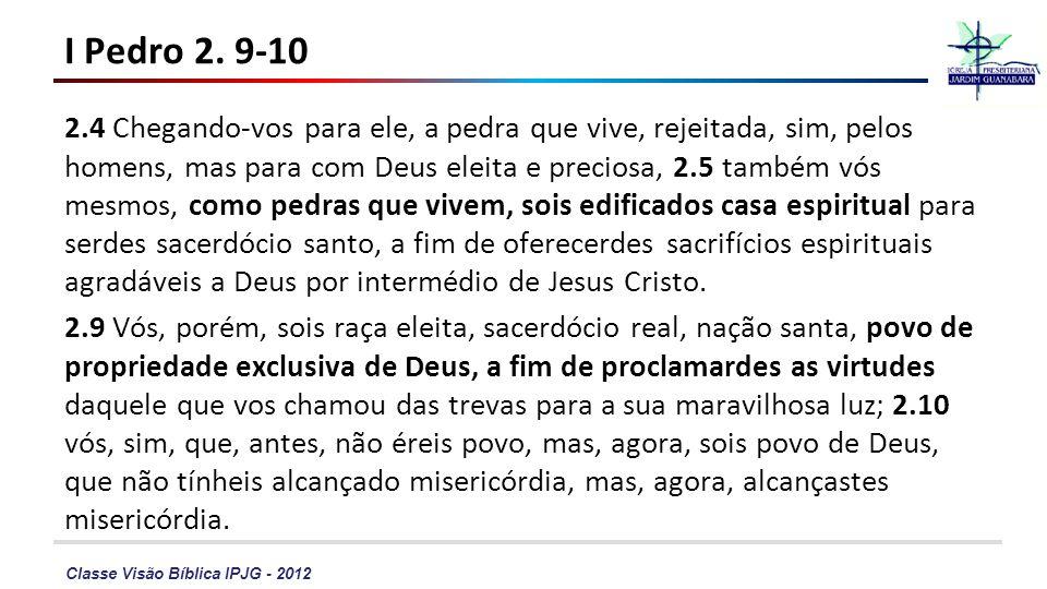 I Pedro 2. 9-10