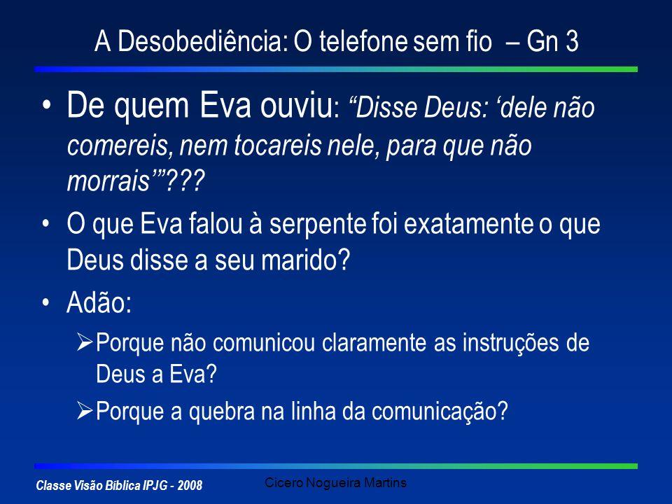 A Desobediência: O telefone sem fio – Gn 3