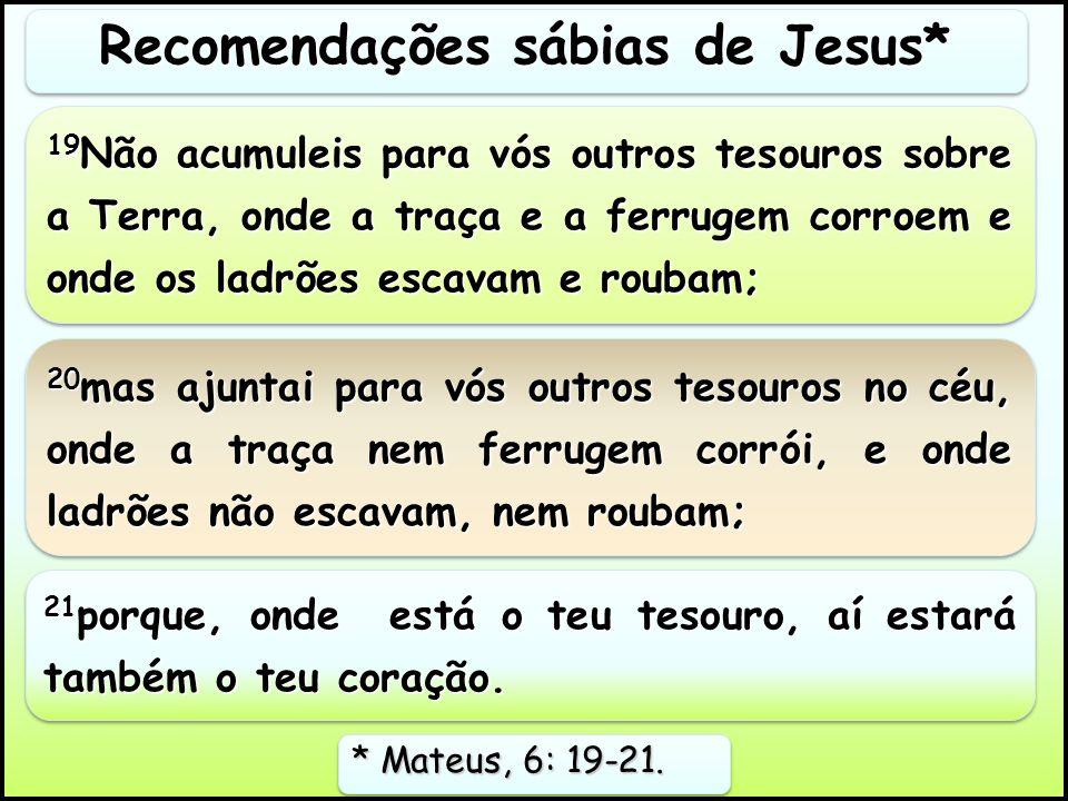 Recomendações sábias de Jesus*