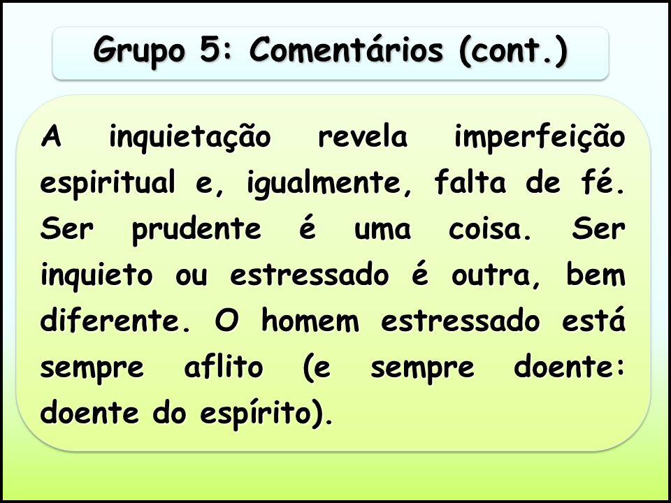 Grupo 5: Comentários (cont.)