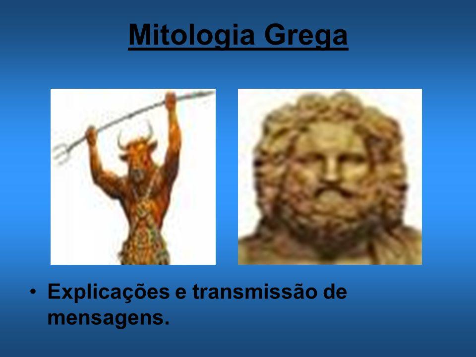 Mitologia Grega Explicações e transmissão de mensagens.