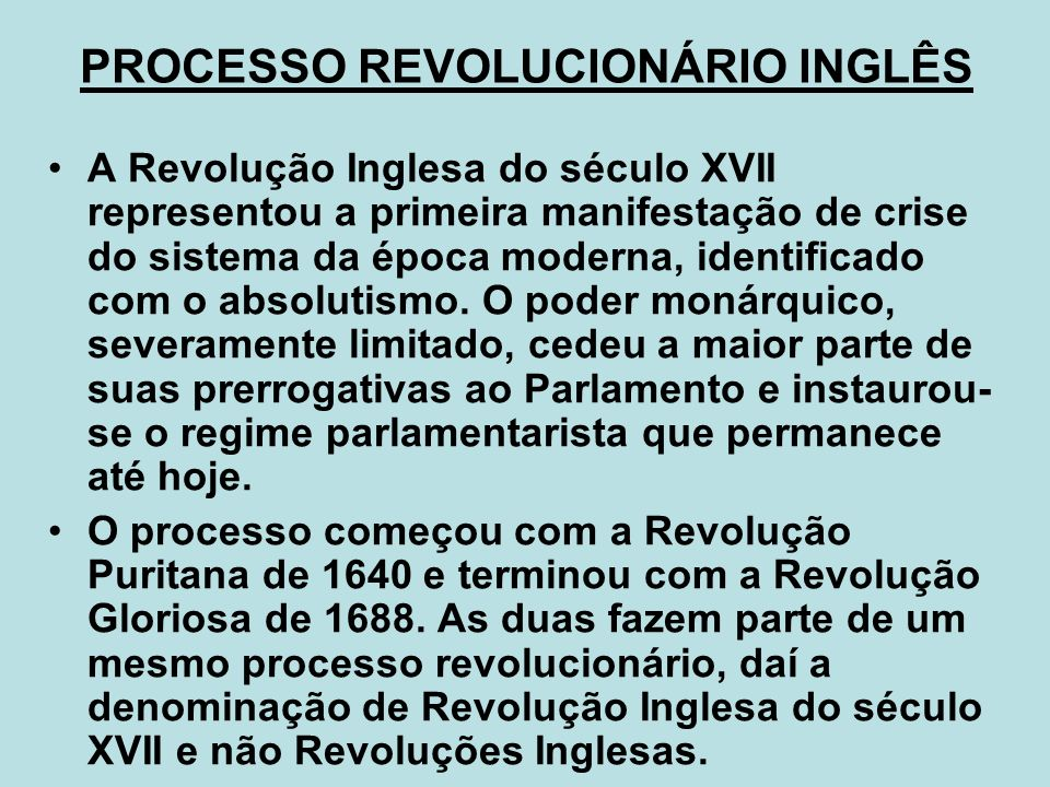 PROCESSO REVOLUCIONÁRIO INGLÊS