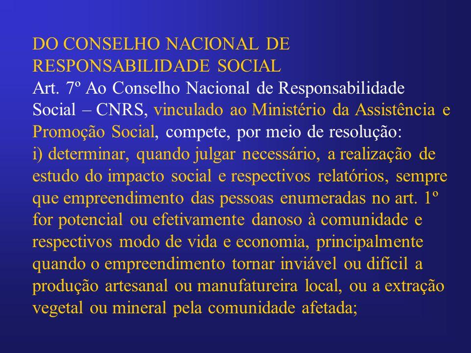 DO CONSELHO NACIONAL DE RESPONSABILIDADE SOCIAL Art