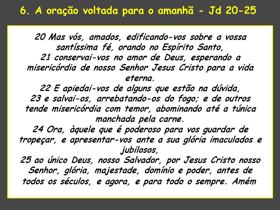 6. A oração voltada para o amanhã - Jd 20-25