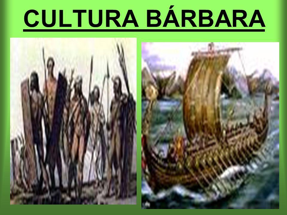 CULTURA BÁRBARA