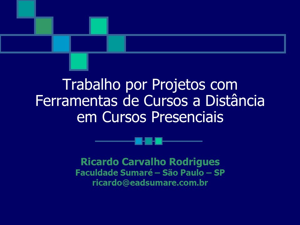 Ricardo Carvalho Rodrigues Faculdade Sumaré – São Paulo – SP