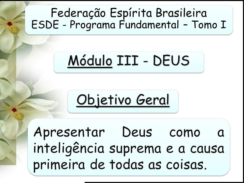 Módulo III - DEUS Objetivo Geral