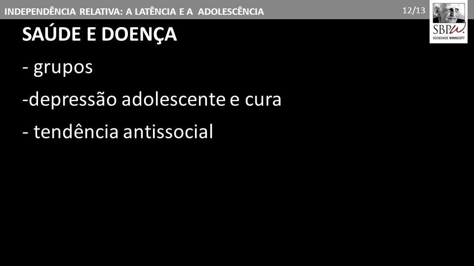 -depressão adolescente e cura - tendência antissocial
