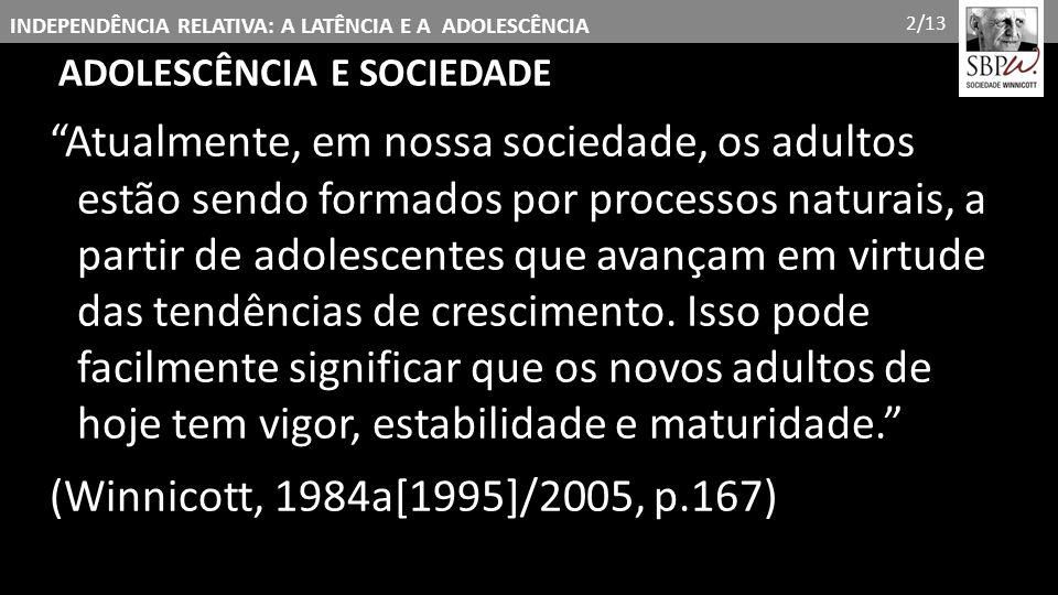 2/13 ADOLESCÊNCIA E SOCIEDADE.