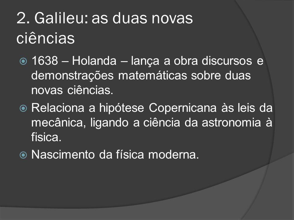 2. Galileu: as duas novas ciências