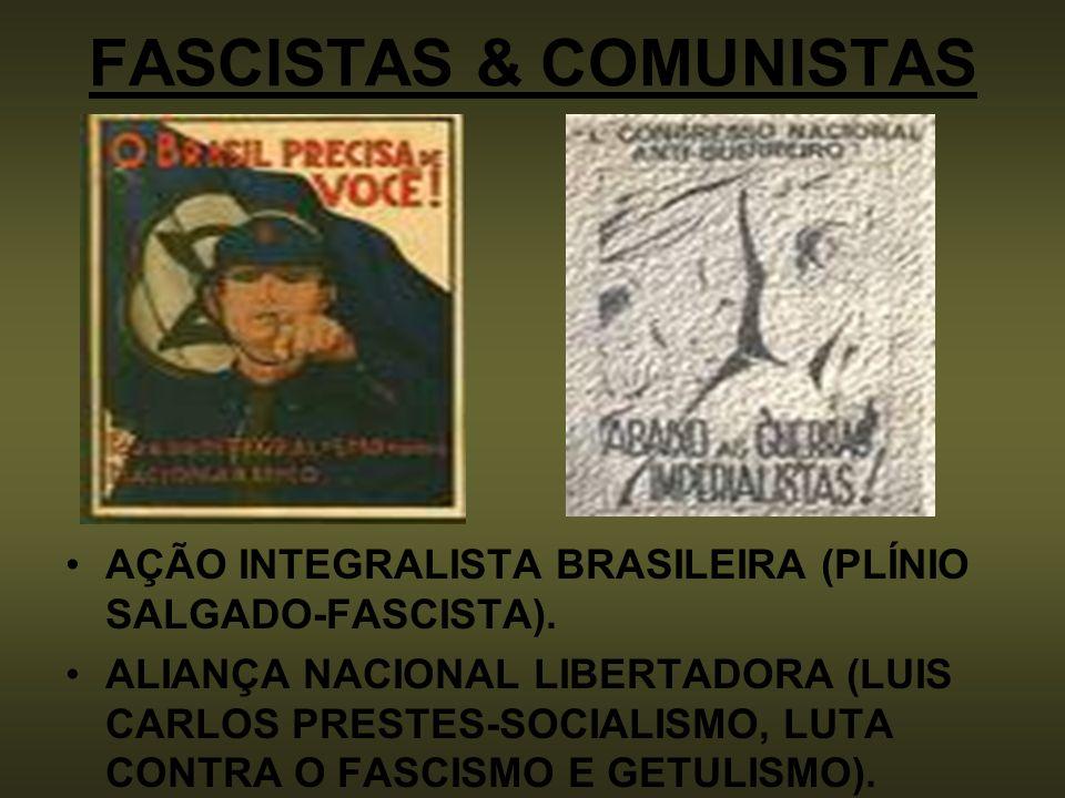 FASCISTAS & COMUNISTAS