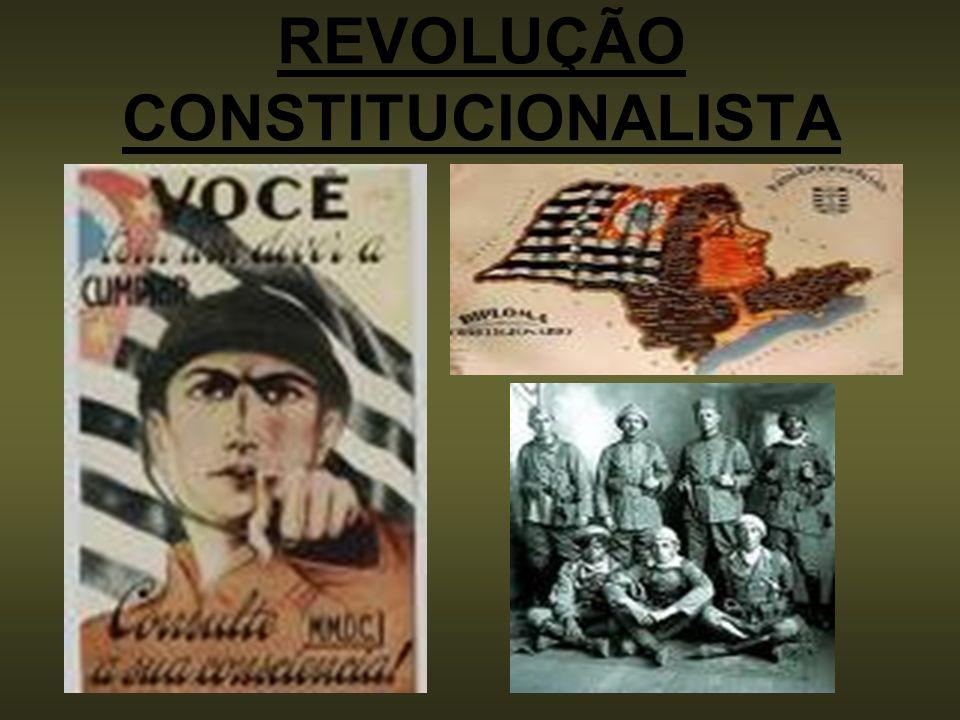 REVOLUÇÃO CONSTITUCIONALISTA