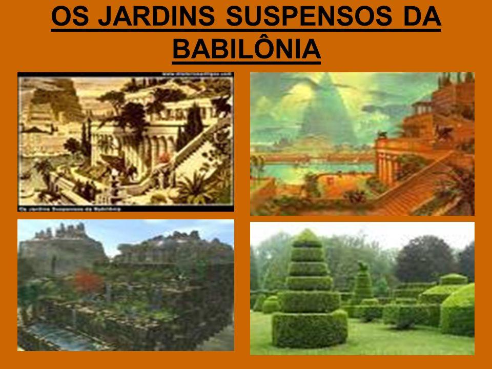 OS JARDINS SUSPENSOS DA BABILÔNIA