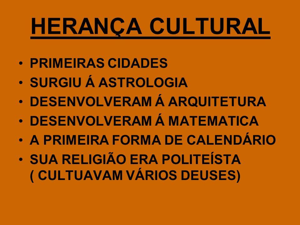 HERANÇA CULTURAL PRIMEIRAS CIDADES SURGIU Á ASTROLOGIA