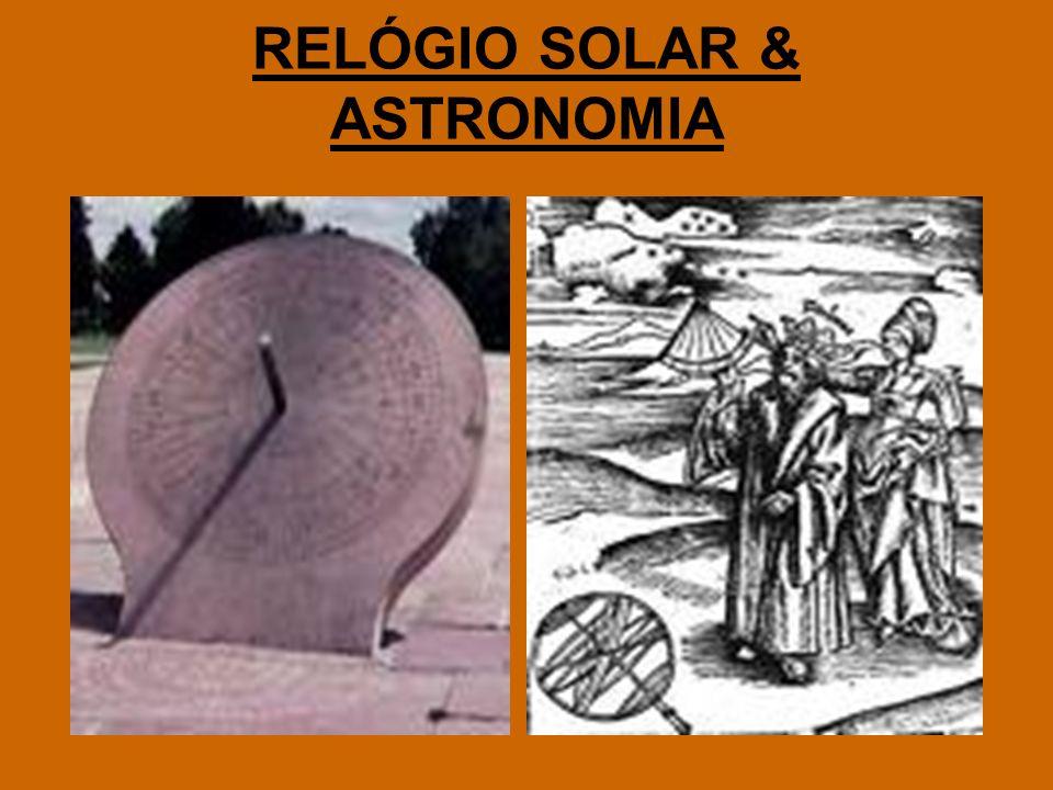 RELÓGIO SOLAR & ASTRONOMIA