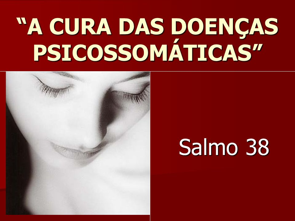 A CURA DAS DOENÇAS PSICOSSOMÁTICAS