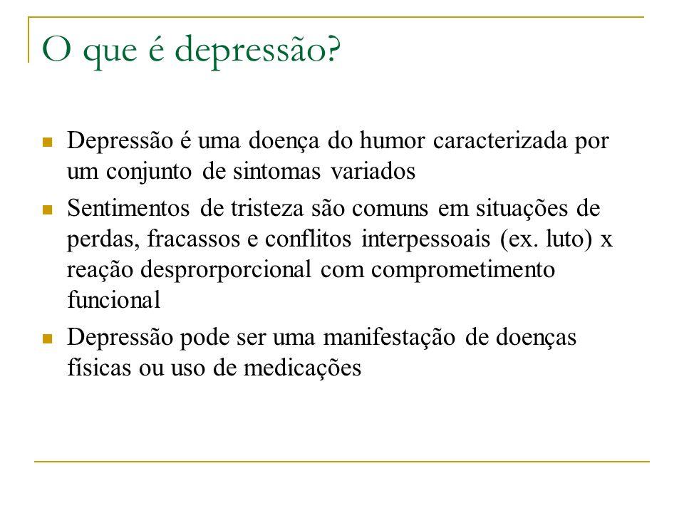 O que é depressão Depressão é uma doença do humor caracterizada por um conjunto de sintomas variados.