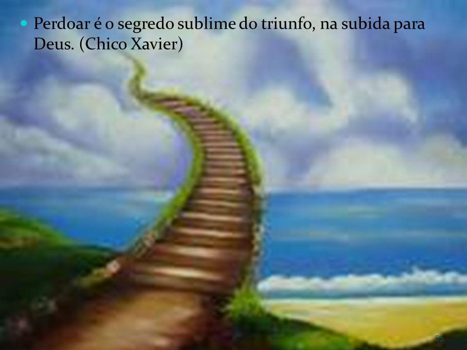 Perdoar é o segredo sublime do triunfo, na subida para Deus