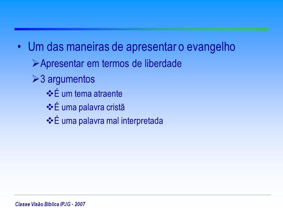 Um das maneiras de apresentar o evangelho