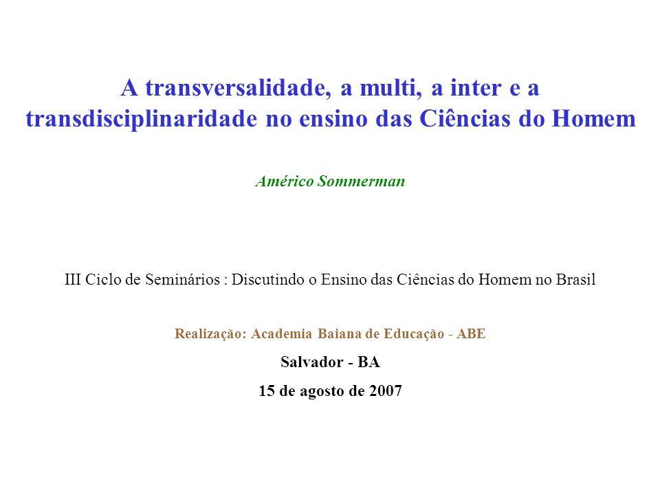 Realização: Academia Baiana de Educação - ABE
