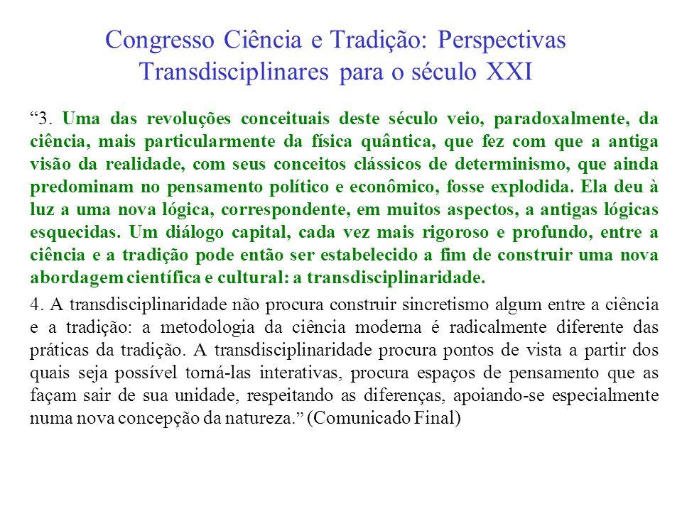Congresso Ciência e Tradição: Perspectivas Transdisciplinares para o século XXI