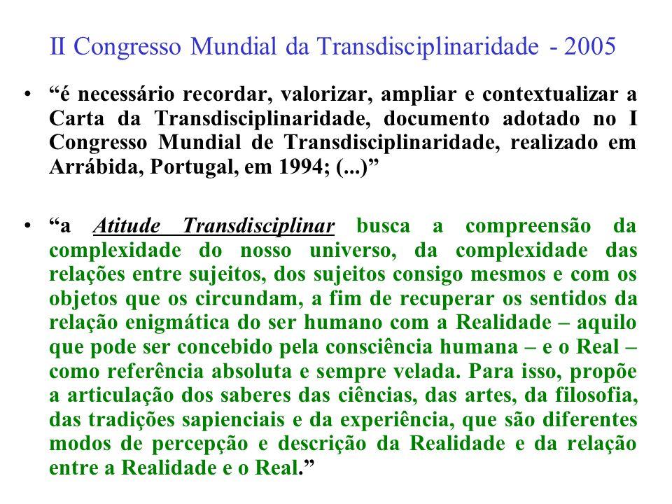 II Congresso Mundial da Transdisciplinaridade - 2005