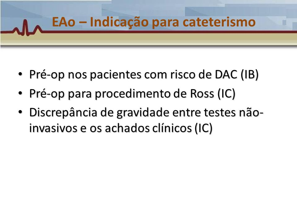 EAo – Indicação para cateterismo