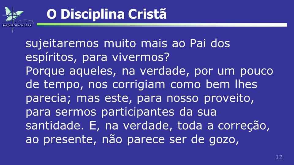 O Disciplina Cristã