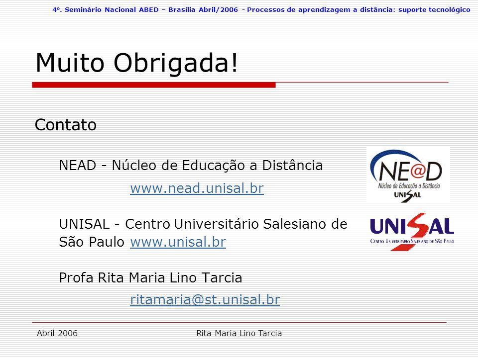 Muito Obrigada! www.nead.unisal.br ritamaria@st.unisal.br Contato
