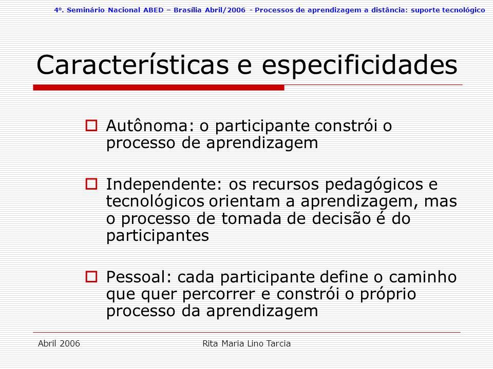 Características e especificidades